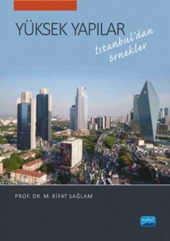Yüksek Yapılar; İstanbul'dan Örnekler)