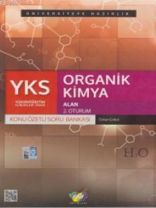YKS Organik Kimya Konu Özetli Soru Bankası; 2. Oturum