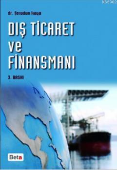 Dış Ticaret ve Finansmanı (Yeni Mevzuat)