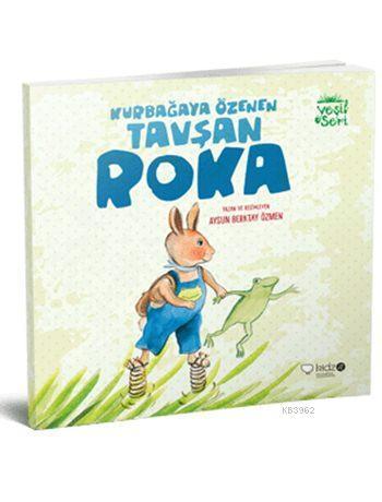 Kurbağaya Özenen Tavşan Roka (3+ Yaş); Yeşil Seri