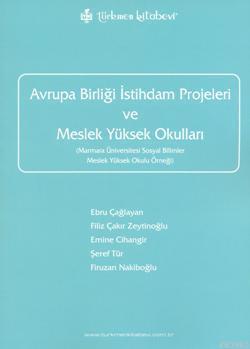 Avrupa Birliği İstihdam Projeleri ve Meslek Yüksek Okulları