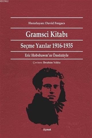 Gramsci Kitabı Seçme Yazılar 1916 - 1935