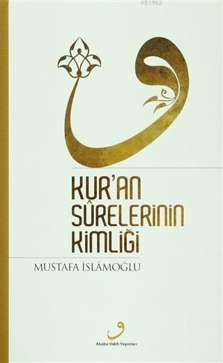 Kur'an Surelerinin Kimliği (Ciltli)