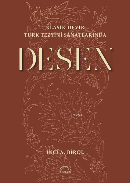 Klasik Devir Türk Tezyini Sanatlarında Desen