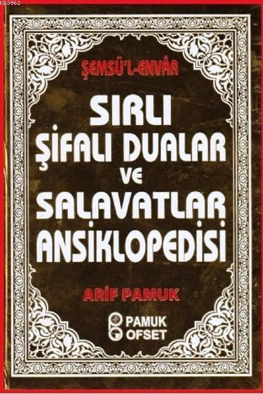 Sırlı Şifalı Dualar ve Salavatlar Ansiklopedisi (Kod: Dua-204); Şemsü'l-Envar