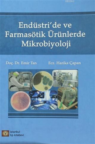 Endüstri 'de ve Farmasötik Ürünlerde Mikrobiyoloji