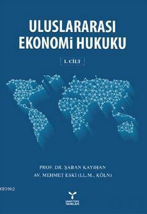 Uluslararası Ekonomi Hukuku