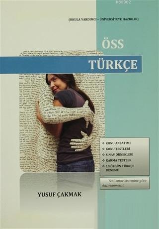 ÖSS Türkçe; Okula Yardımcı - Üniversiteye Hazırlık