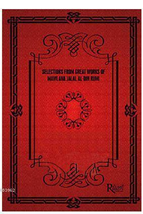 Selections From Great Works Of Mawlana Jalal Al-Din Rumi (5 Kitap Takım)