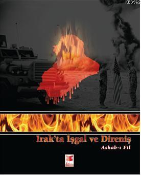 Irak'ta İşgal ve Direniş; Ashab-ı Fil