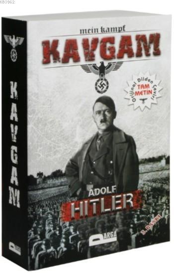 Kavgam; Mein Kampf