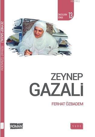 Zeynep Gazali (Biyografik Roman)