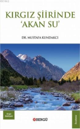 Kırgız Şiirinde 'Akan Su '