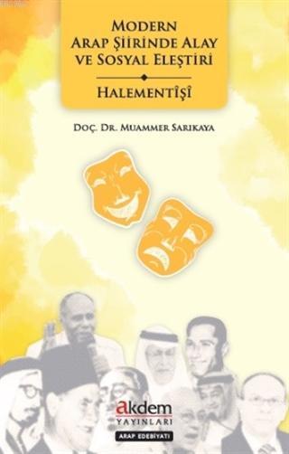 Modern Arap Şiirinde Alay ve Sosyal Eleştiri - Halementişi