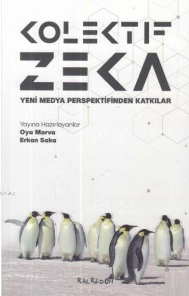 Kolektif Zeka; Yeni Medya Perspektifinden Katkılar