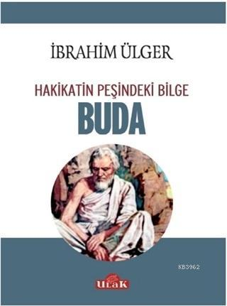 Buda - Hakikatin Peşindeki Bilge