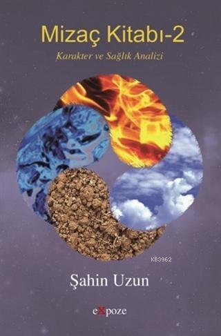 Mizaç Kitabı - 2; Karakter ve Sağlık Analizi
