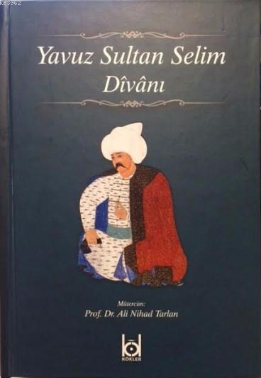 Yavuz Sultan Selim Divanı (Ciltli)
