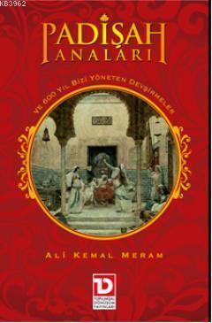 Padişah Anaları; Tarih-Roman
