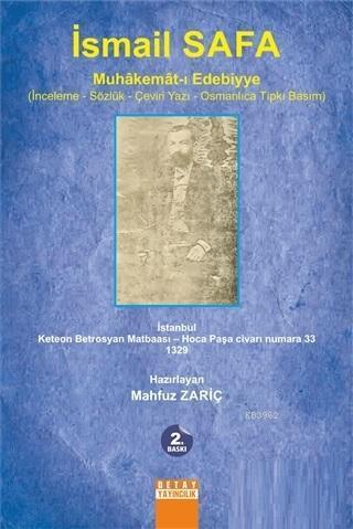 İsmail Safa Muhakemat-ı Edebiyye; İnceleme-Sözlük-Çeviri Yazı-Osmanlıca Tıpkı Basım