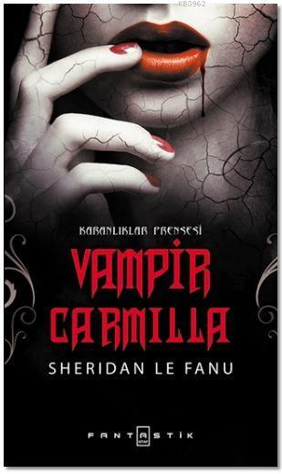 Vampir Carmilla; Karanlıklar Prensesi