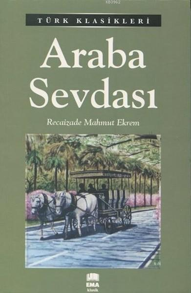 Araba Sevdası; Türk Klasikleri