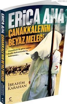 Erica Ana; Çanakkale'nin Beyaz Meleği