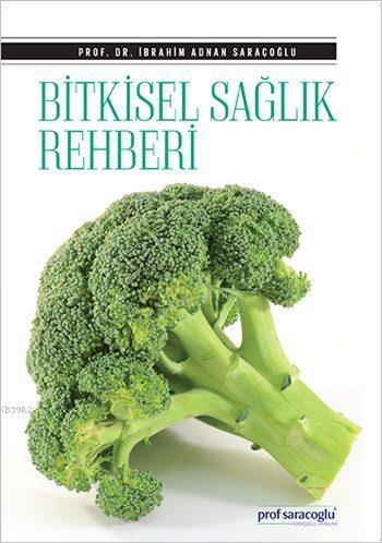 Bitkisel Sağlık Rehberi