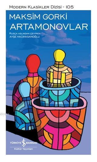 Artamonovlar (Şömizli) (Ciltli); Modern Klasikler Dizisi 105