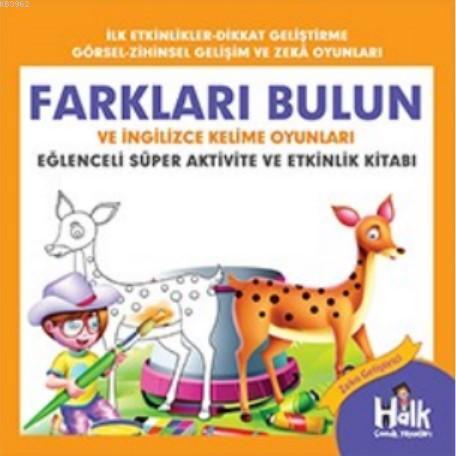 Farkları Bulun; Eğlenceli Süper Aktivite ve Etkinlik Kitabı