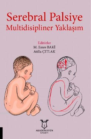 Serebral Palsiye Multidisipliner Yaklaşım