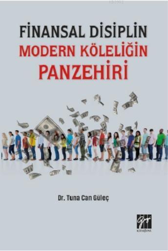 Finansal Disiplin Modern Köleliğin Panzehiri