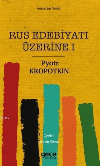 Rus Edebiyatı Üzerine 1