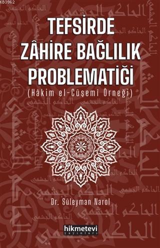 Tefsirde Zahire Bağlılık Problematiği; (Hakim El-Cüşemi Örneği)