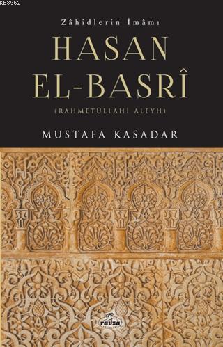 Zahidlerin İmamı Hasan el- Basri