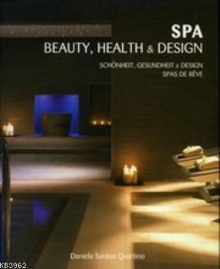 Spa Beauty, Health & Design