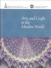 Arts and Crafts in the Muslim World