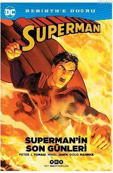 Superman'in Son Günleri; Rebirth'e Doğru