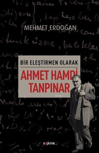 Bir Eleştirmen Olarak Ahmet Hamdi Tanpınar
