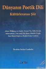 Dünyanın Poetik Dili; Kültürlerarası Şiir