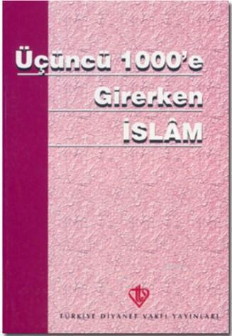 Üçüncü 1000'e Girerken İslam