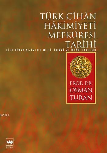 Türk Cihân Hâkimiyeti Mefkûresi Tarihi