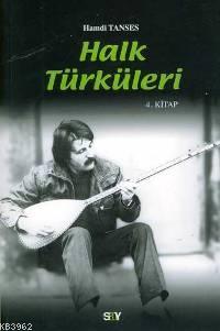 Halk Türküleri; 4. Kitap