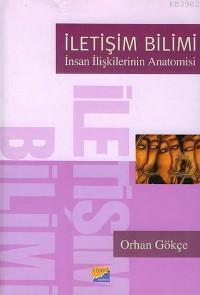 İletişim Bilimi; İnsan İlişkilerinin Anatomisi