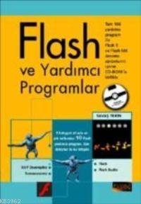 Flash ve Yardımcı Programları (Cd'li)