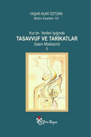 Kur'an Verileri Işığında Tasavvuf ve Tarikatlar; 2 Cilt