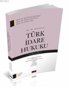 İİBF, SBF, MYO'lar İçin Türk İdare Hukuku
