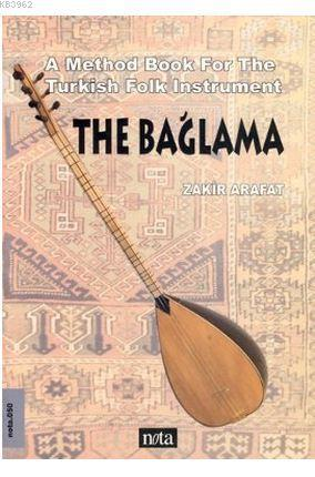 The Bağlama; A Method Book For The Turkish Folk Instrument