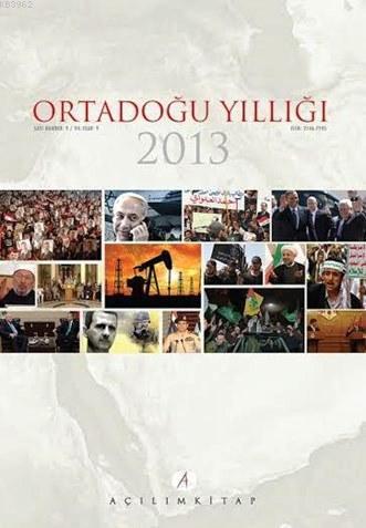 Ortadoğu Yıllığı 2013; Sayı 9 Yıl 9