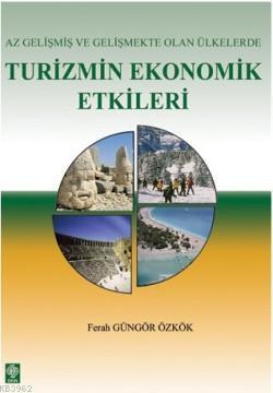 Az Gelişmiş ve Gelişmekte Olan Ülkelerde Turizmin Ekonomik Etkileri